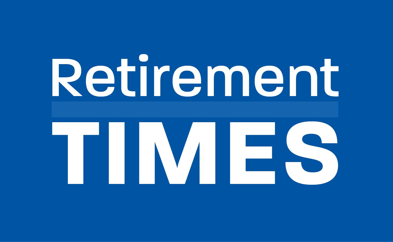 Retirement Times August 2021 Newsletter
